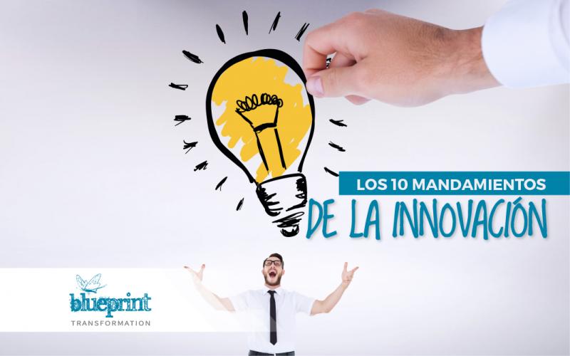 Los 10 mandamientos de la innovación