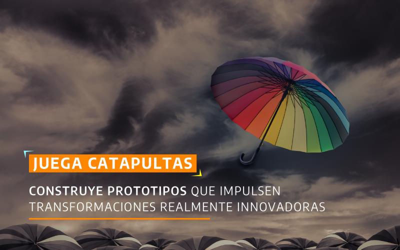 ¡Construye prototipos que impulsen transformaciones realmente innovadoras!